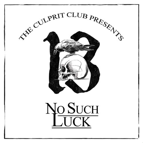 No+Such+Luck+The+Culprit+Club.jpg