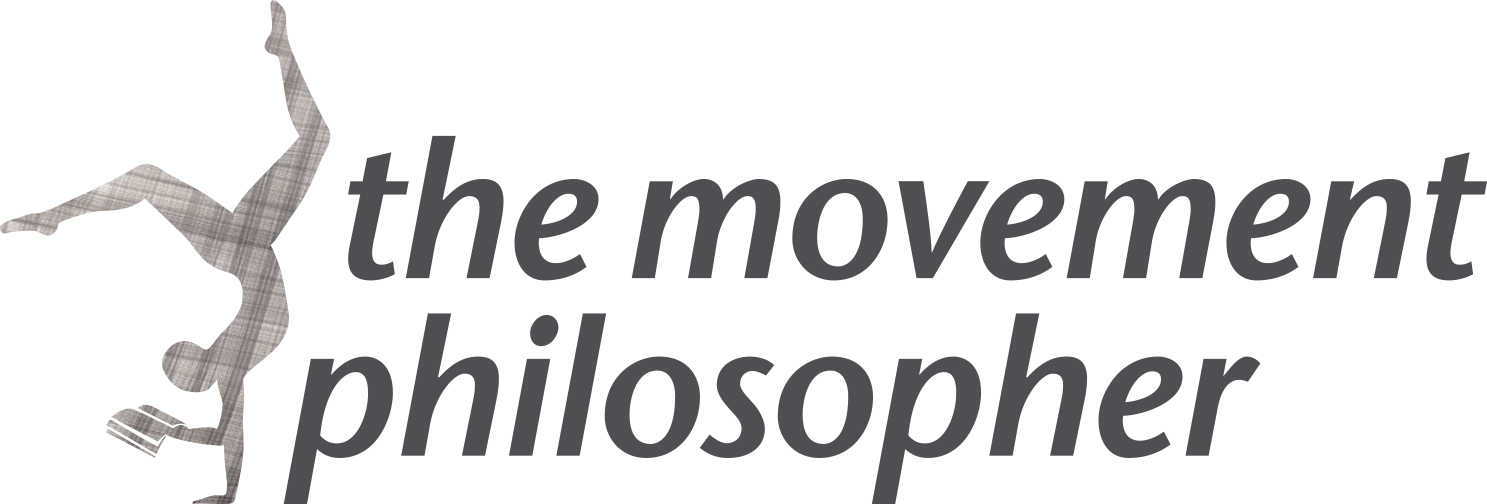 The Movement Philosopher | An Exploration of Human Movement