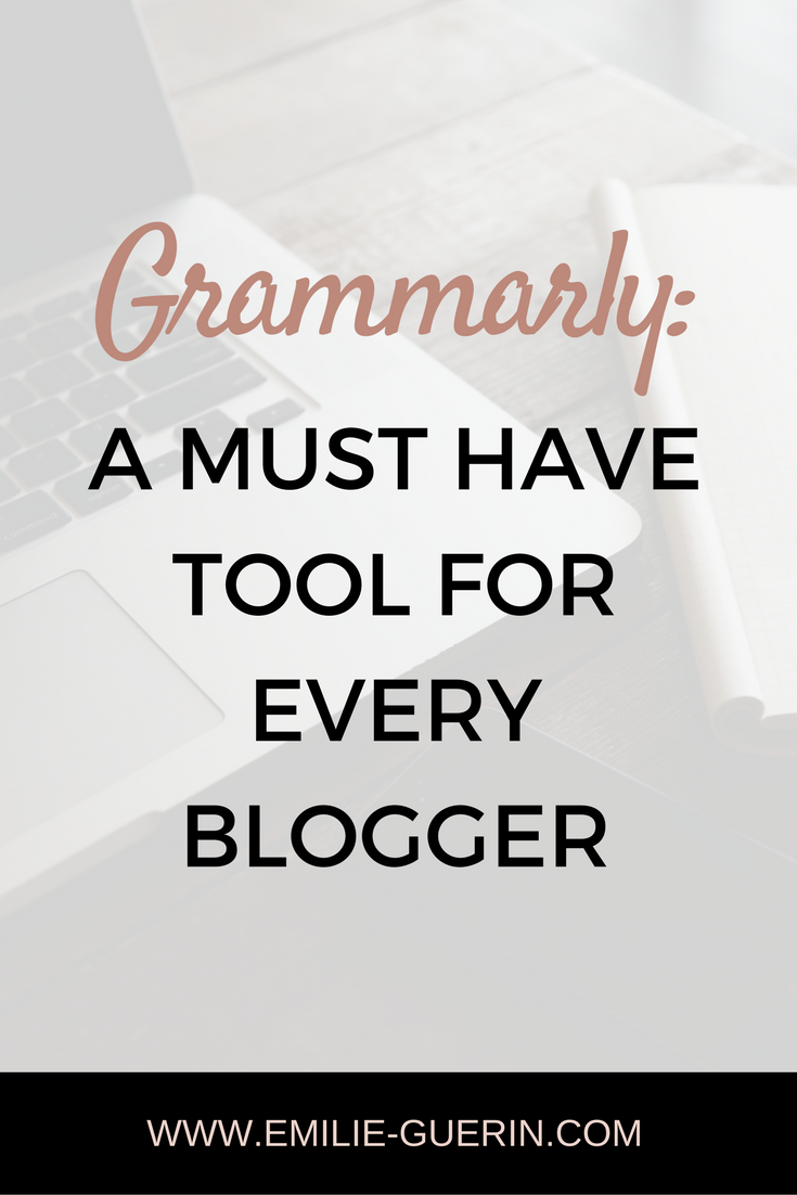 Grammarly, teaching, writing, English, must have tool, blogger tool