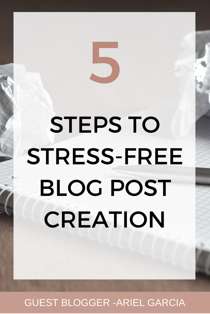 You can blog without the overwhelm using 5 simple steps to stress-free blog post creation.