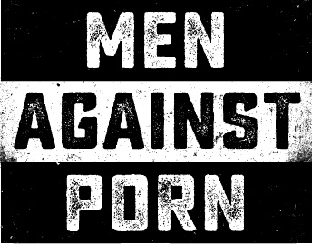 MEN AGAINST PORN