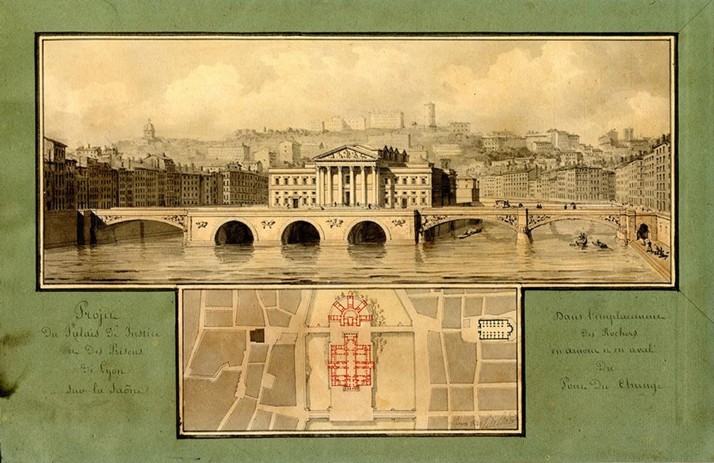 Arch. Louis Pierre Baltard (1764-1846) Source: Musée Gadagne - Lien   Le Palais de Justice fut finalement construit sur la rive ouest.