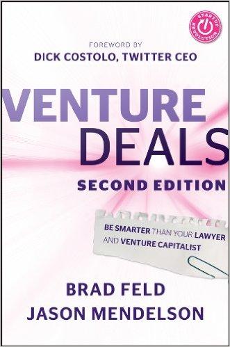 Venture Deals - Brad Feld and Jason Mendelson