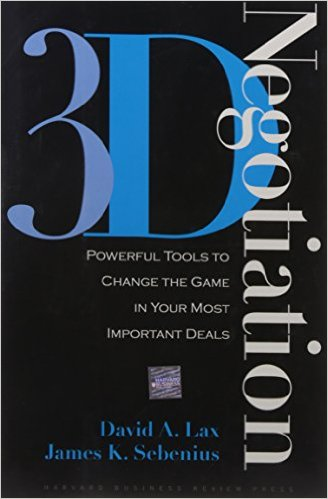 3-d Negotiation: Powerful Tools to Change the Game in Your Most Important Deals -  David A. Lax and James K. Sebenius
