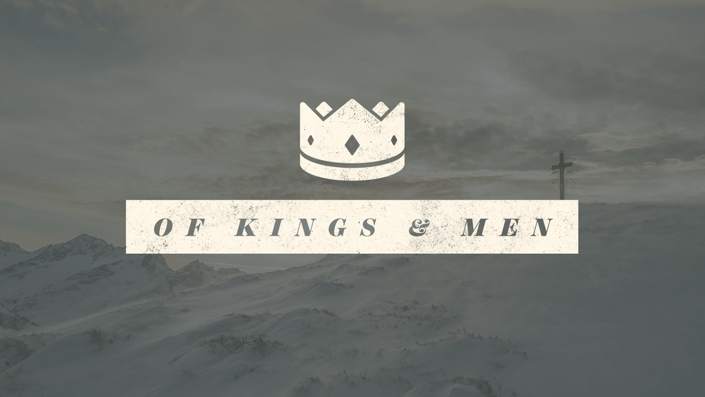 Of Kings & Men