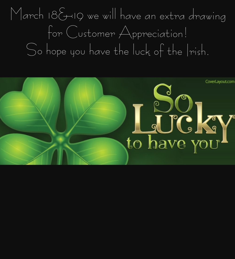 St Patricks Day Lucky To Have You Extra Drawing For Customer