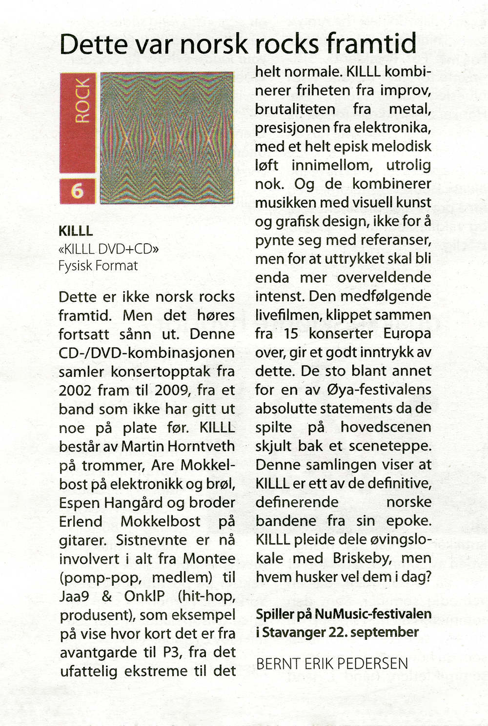 Review in Norwegian, from Dagsavisen, 2011.