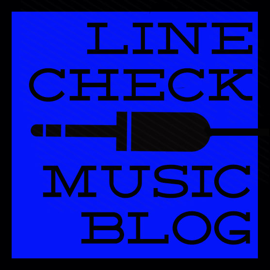 Line Check Music Blog