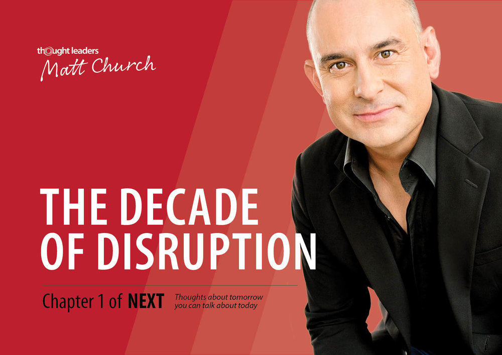 The Decade of Disruption