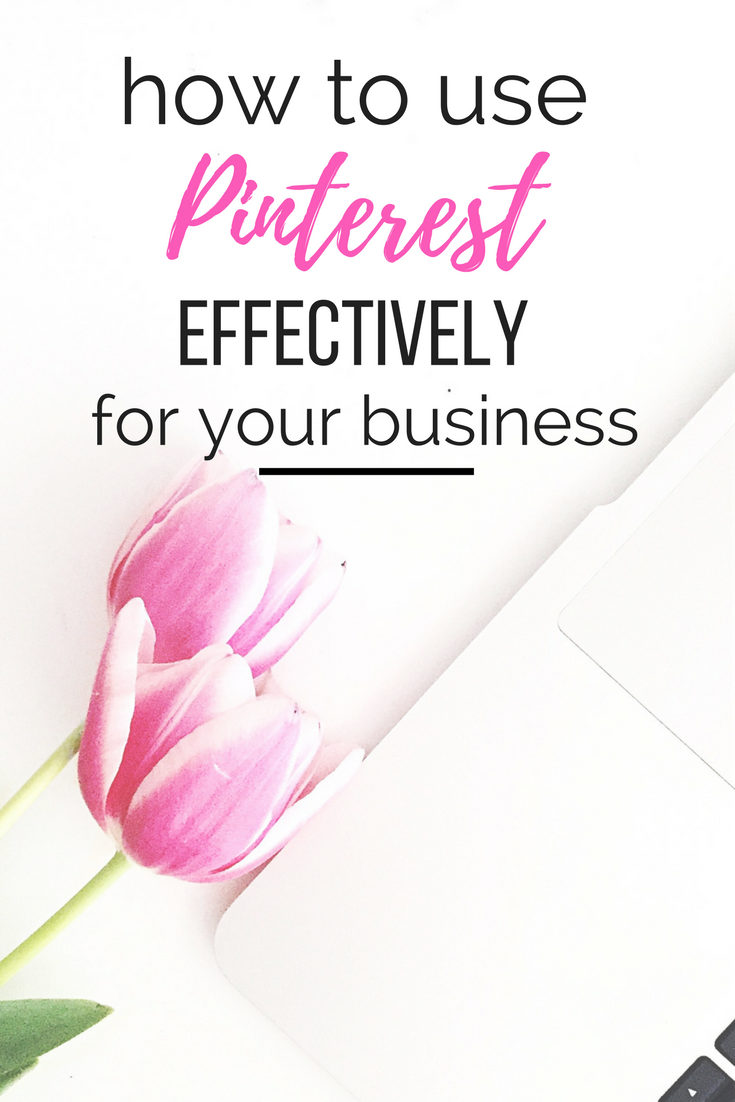 How to use Pinterest effectively for your business