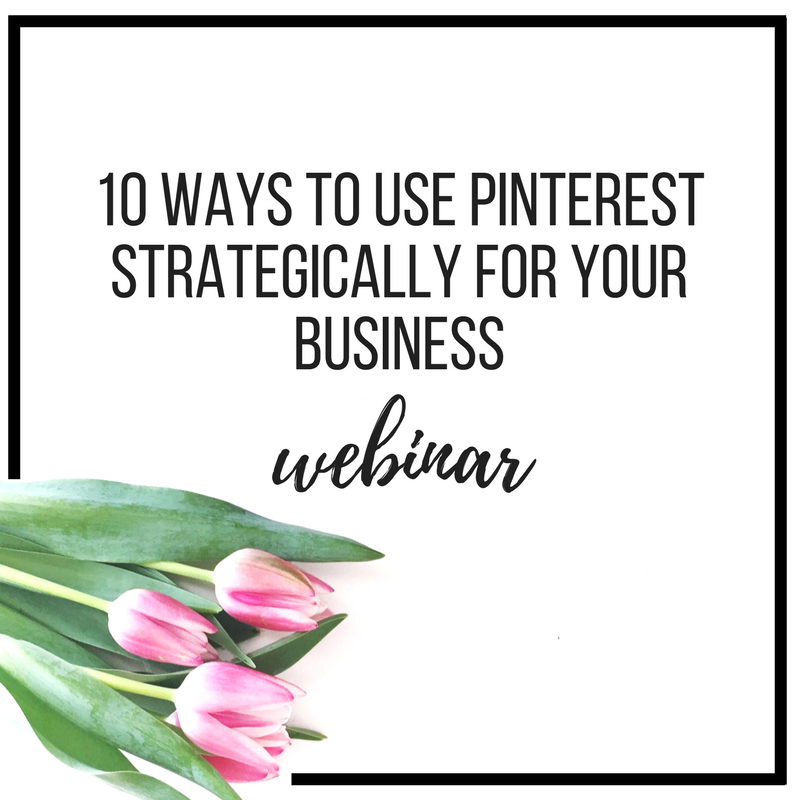 10 ways to use pinterest strategically for your business webinar
