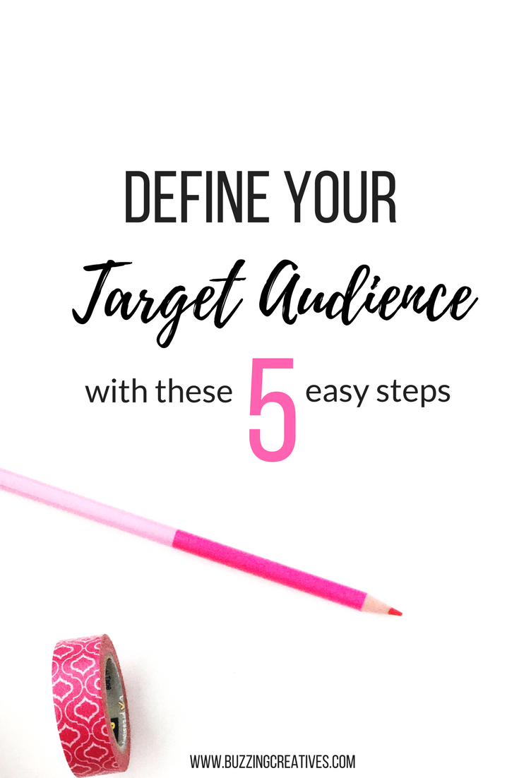 buzzing creatives - define your target audience with these 5 easy steps