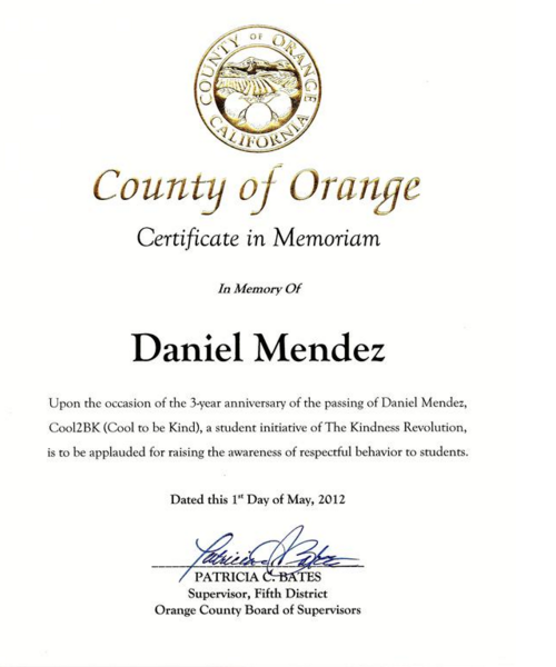 Orange County writes to the Cool 2 Be Kind organization for their 3 years of success with anti-bullying efforts. The organization started at Daniel's school as a response to his death.