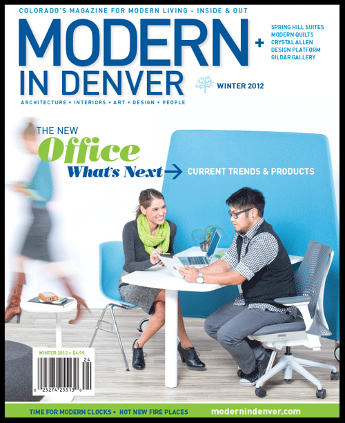 MODERN IN DENVER / WINTER 2012 / LIVING THE DREAM