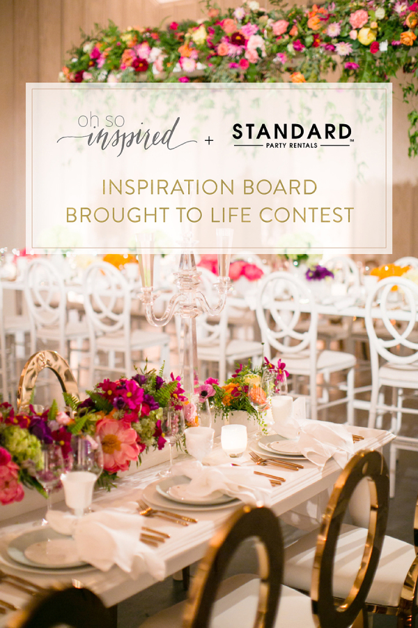 Oh So Inspired Design Challenge with Style Me Pretty & Standard Party Rentals