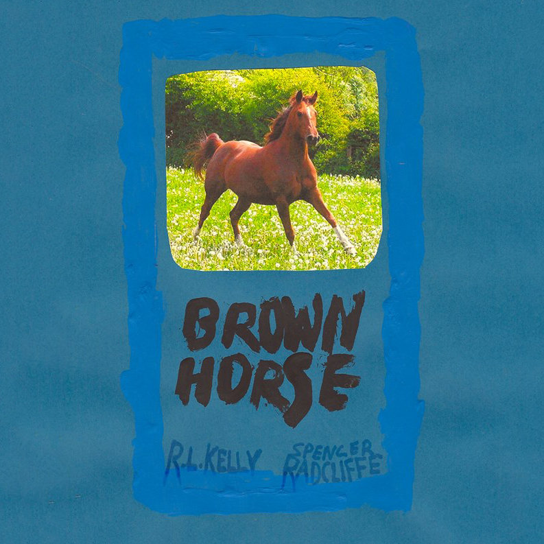 Spencer Radcliffe & R.L. Kelly : Brown Horse