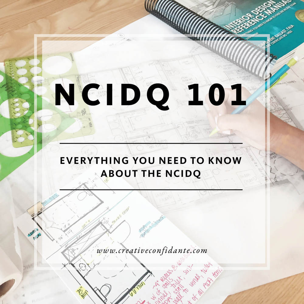 NCIDQ 101: Everything You Need To Know About The NCIDQ