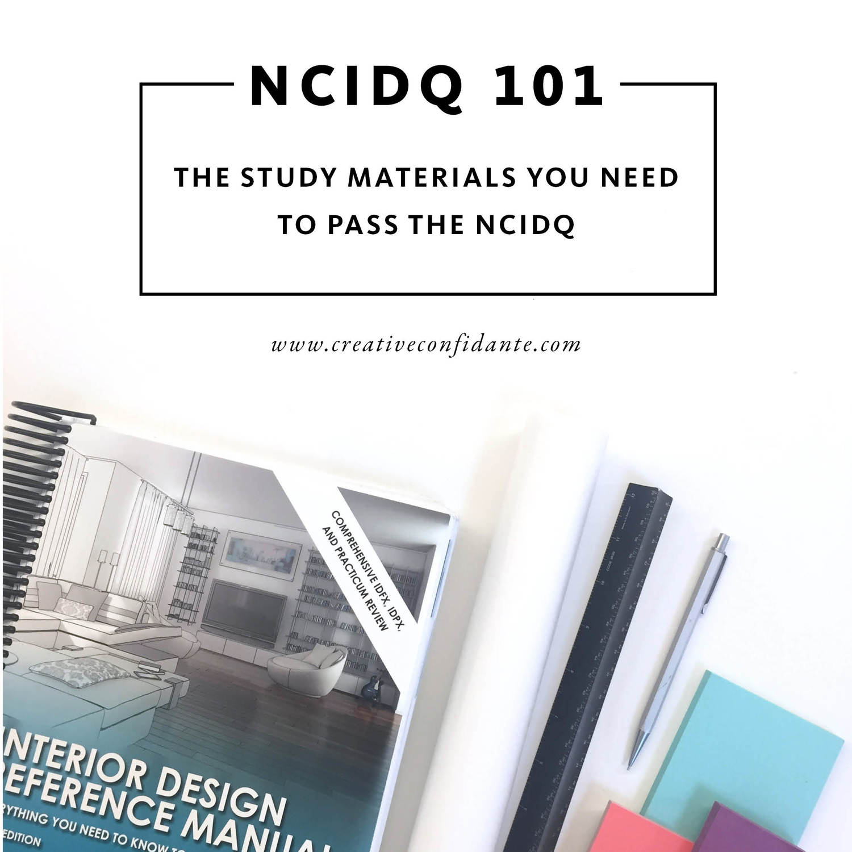 Ncidq 101 The Study Materials You Need To Pass The Ncidq Creative