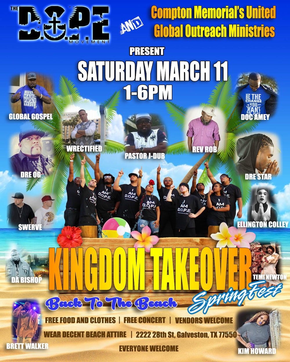 Join The D.O.P.E. Movement as we host Kingdom Takeover at Manard Park in Galveston, Tx!!!
