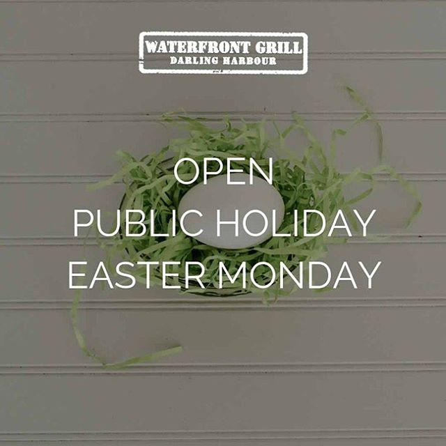 Happiness is ... public holidays with by the waterfront. We Are Open for the Easter Monday Public Holiday: Join us! And don't forget to thank our wonderful staff for dishing up the steaks, ribs, burgers beers, wines and cocktails while we sit back and relax across the Easter Long Weekend 🤗 #waterfrontgrill