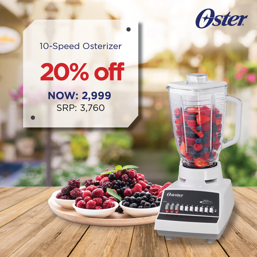 Get the iconic 10-Speed Osterizer Blender at 20% OFF for only 2999!