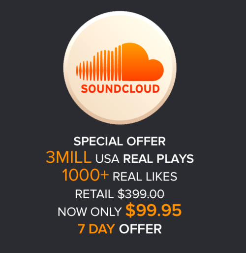 LIMITED TIME ONLY, 3MILL Soundcloud Real USA Plays and 1000+ Likes