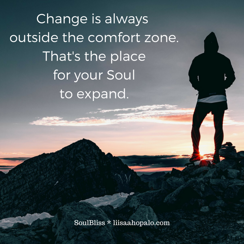 Change is always outside the comfort zone.That's.png