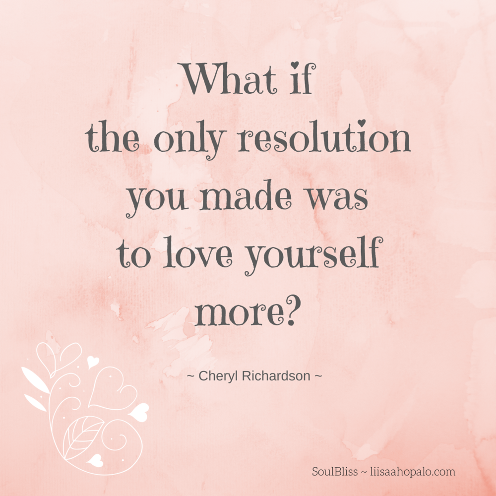What if the only resolution you made was to love yourself more this year?.png