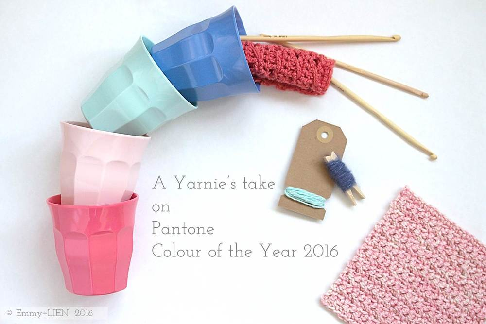 A Yarnie's take on the Pantone Colour of the Year 2016 | Emmy +LIEN