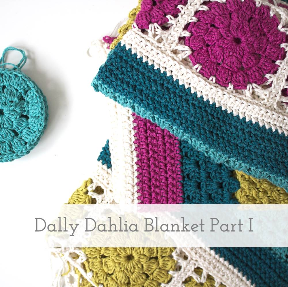 Dally Dahlia Blanket - Part I | Free pattern