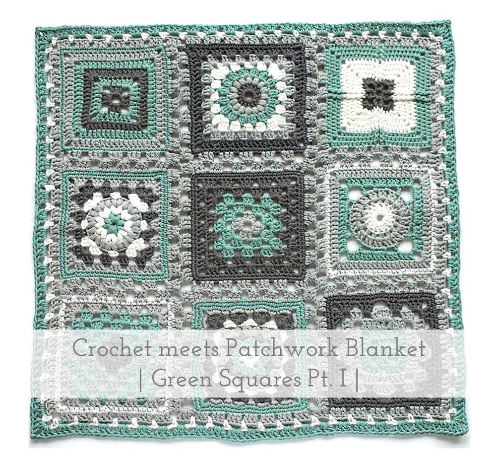 Crochet meets Patchwork Blanket - Green Squares Pt I | Emmy + LIEN