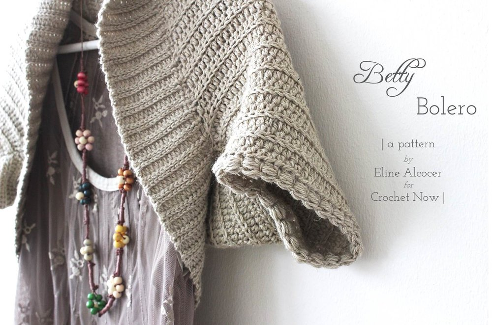 Betty Bolero | a crochet pattern by Eline Alcocer for Crochet Now (April 2017)