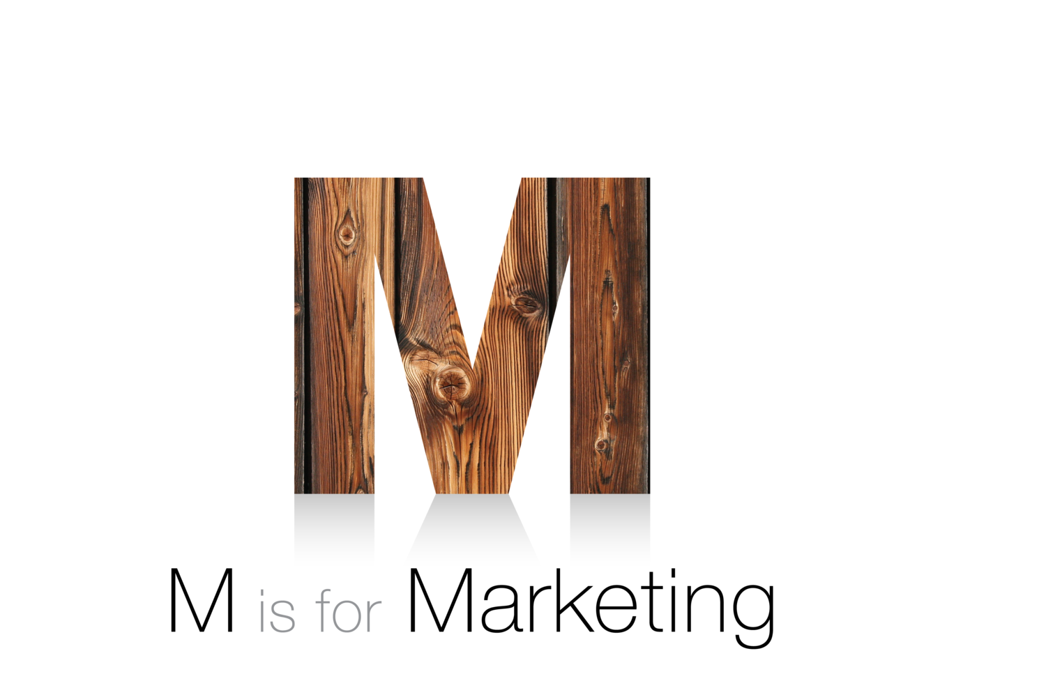 M is for Marketing