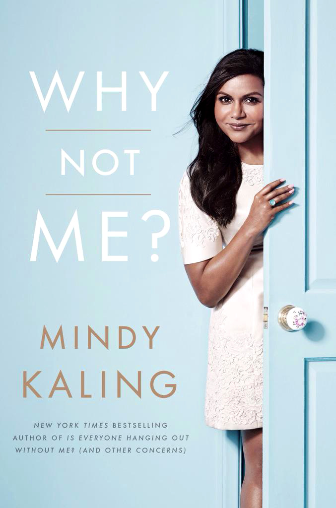 Why Not Me by Mindy Kaling