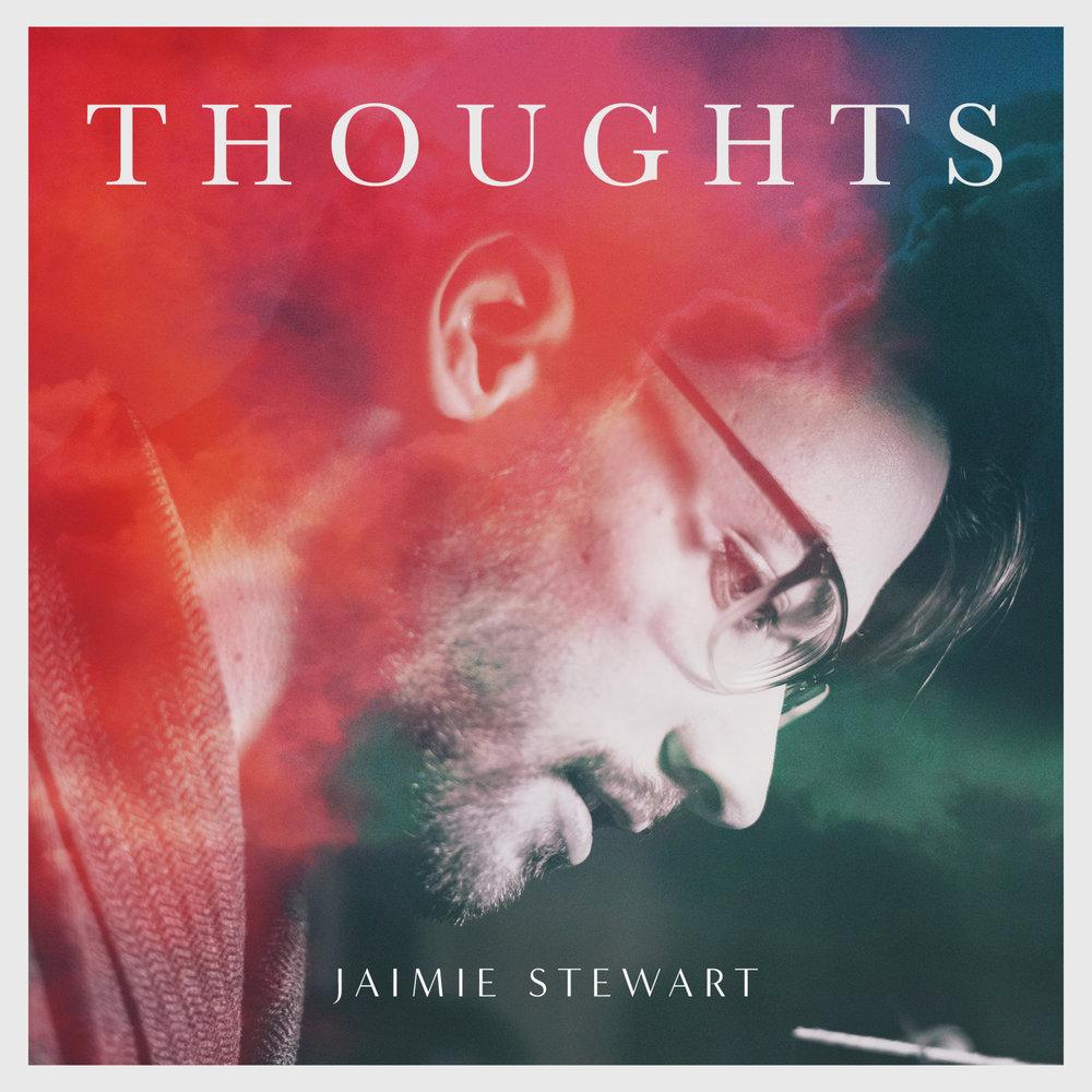 2018-Thoughts-Album-Jaimie-Stewart