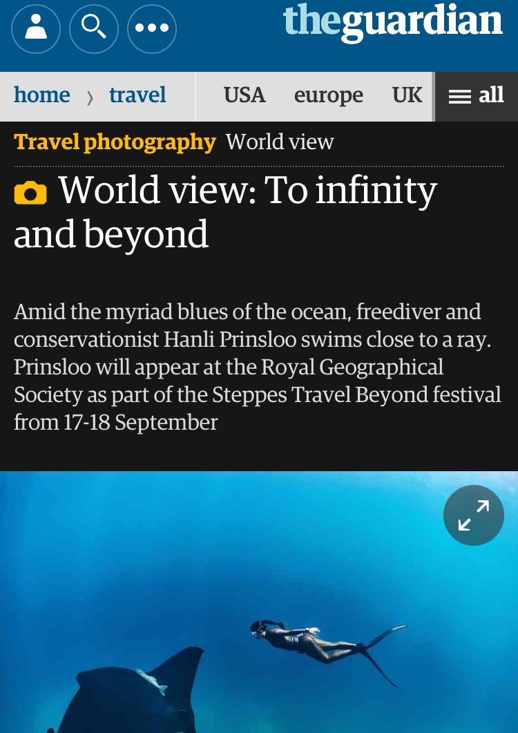The Guardian /  Photo of the Day                                       in collaboration with Steppes Travel September 10, 2016 Freediver and ocean conservationist Hanli Prinsloo will be among the speakers at Steppes Travel Beyond, a two-day festival at the Royal Geographical Society on 17 and 18 September. Taking the theme of adventure, the event will hear from conservationists, wildlife experts and explorers.