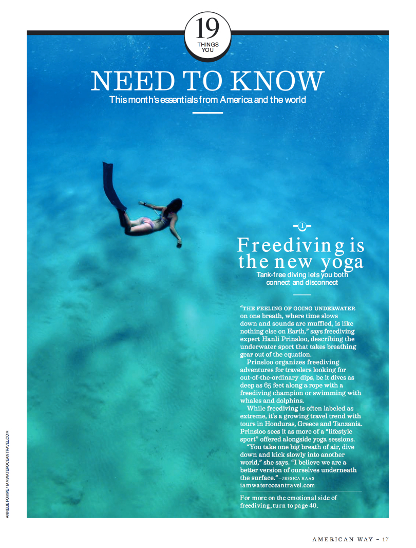 American Airways Inflight Mag                                          by Jessica Haas  July 2017  'FREEDIVING IS THE NEW  YOGA... you take one big breath of air, kick slowly and dive into another world... '