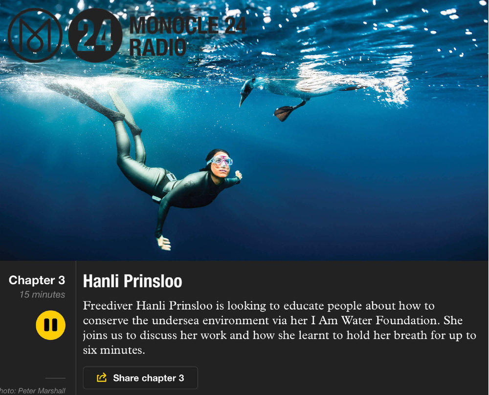 MONOCLE 24 RADIO  Hanli spoke with Monocle about freediving, I AM WATER Foundation & Ocean Travel, the future of  luxury travel and the upcoming trip to Petit St Vincent.   Listen to the 15min radio insert here.