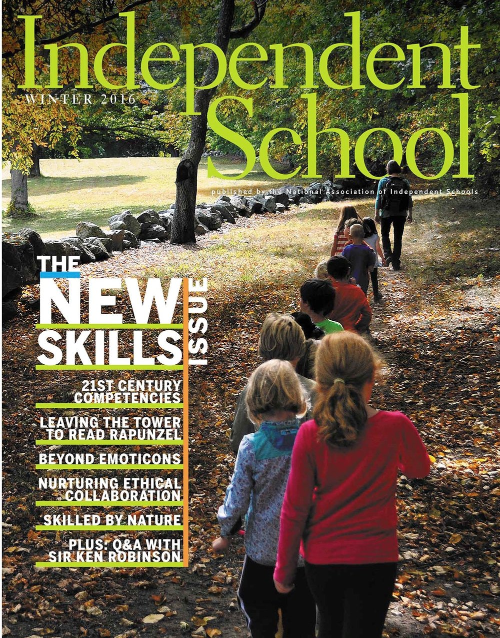 The cover of this Independent School issue shows Birches students on a mindful walk through conservation land near our school.