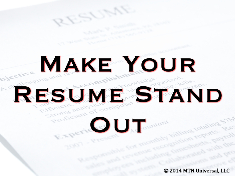make your résumé stand out mtn universal