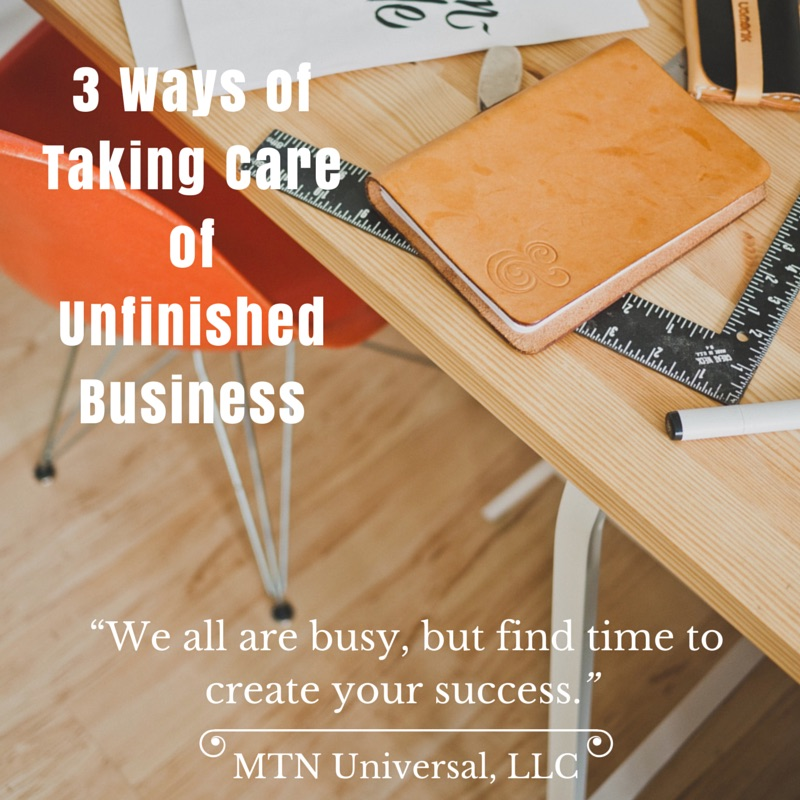 Take care of unfinished business