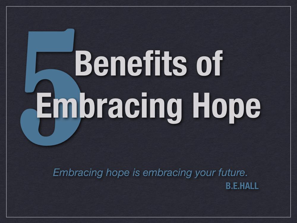 5-Benefits-of-Embracing-Hope.001.jpg