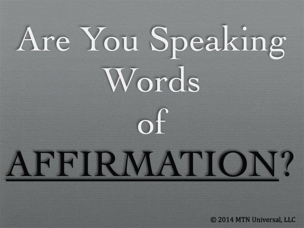 Are you speaking words of affirmation mtn universal one altavistaventures Gallery