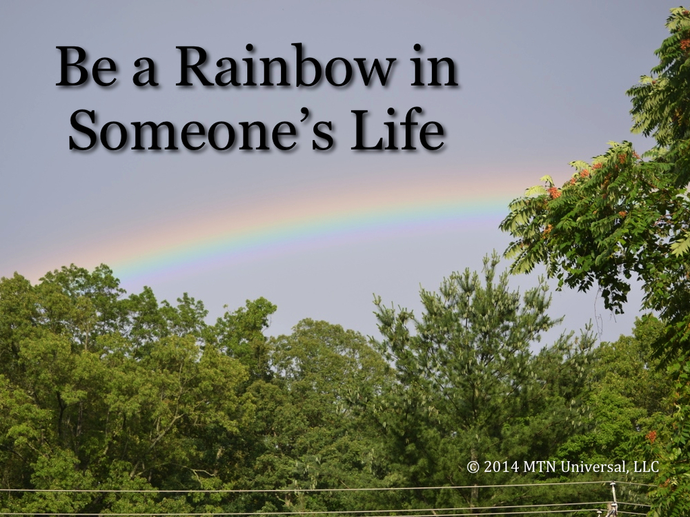 Be-a-Rainbow-in-Someone's-Life.001.jpg