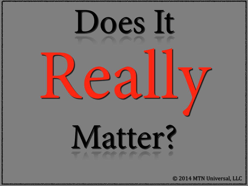 Does-It-Really-Matter.001.jpg