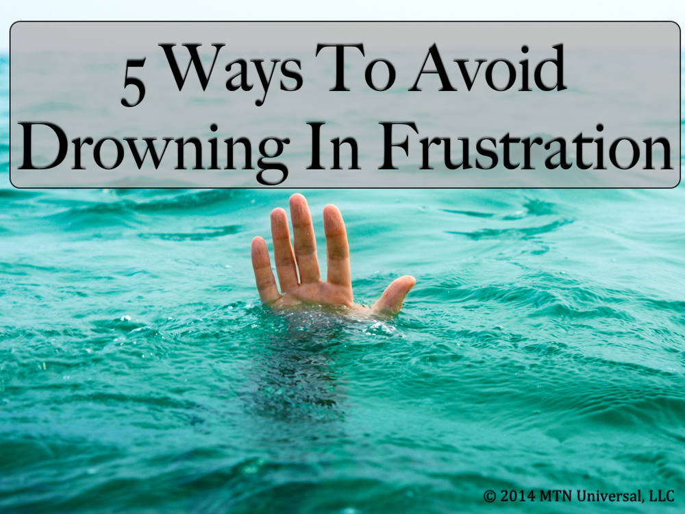 5-Ways-to-Avoid-Drowning-in-Frustration.0011.jpg