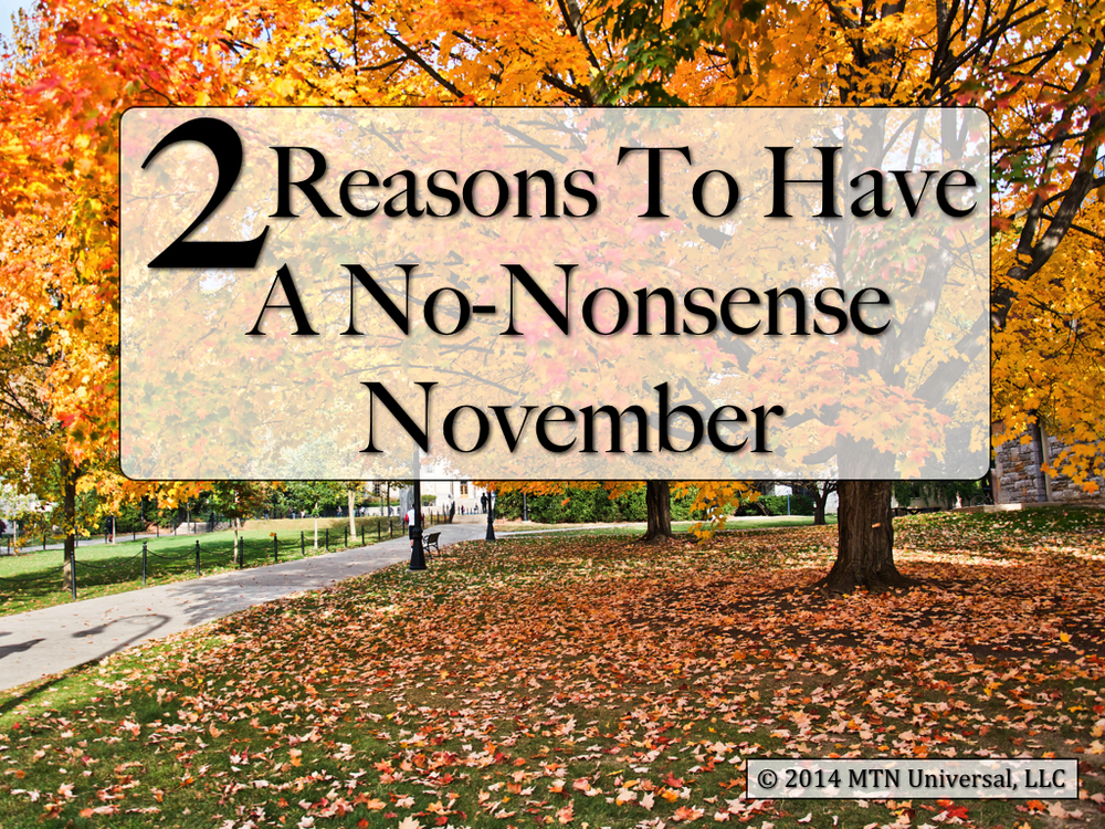2-Reasons-To-Have-a-No-Nonsense-November.001.jpg