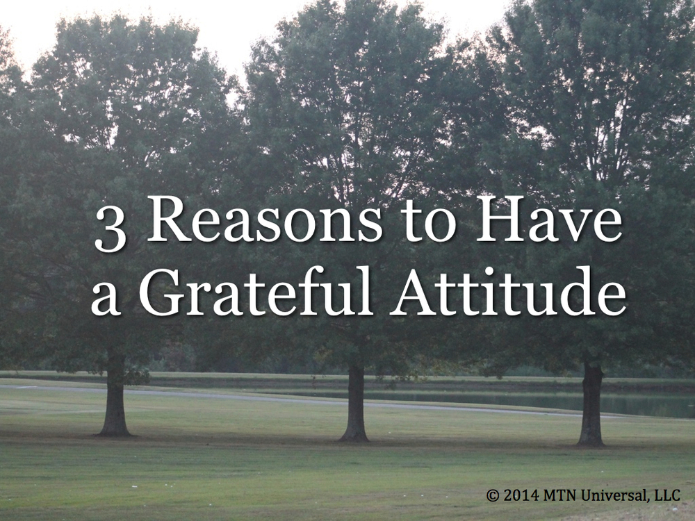 3-Reasons-to-Have-a-Grateful-Attitude.001.jpg