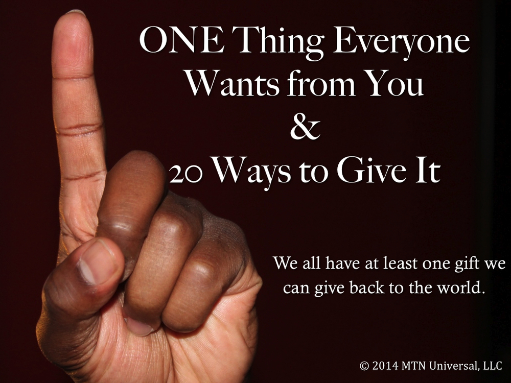One-Thing-Everyone-Wants-from-You-and-20-Ways-to-Give-It.001.jpg