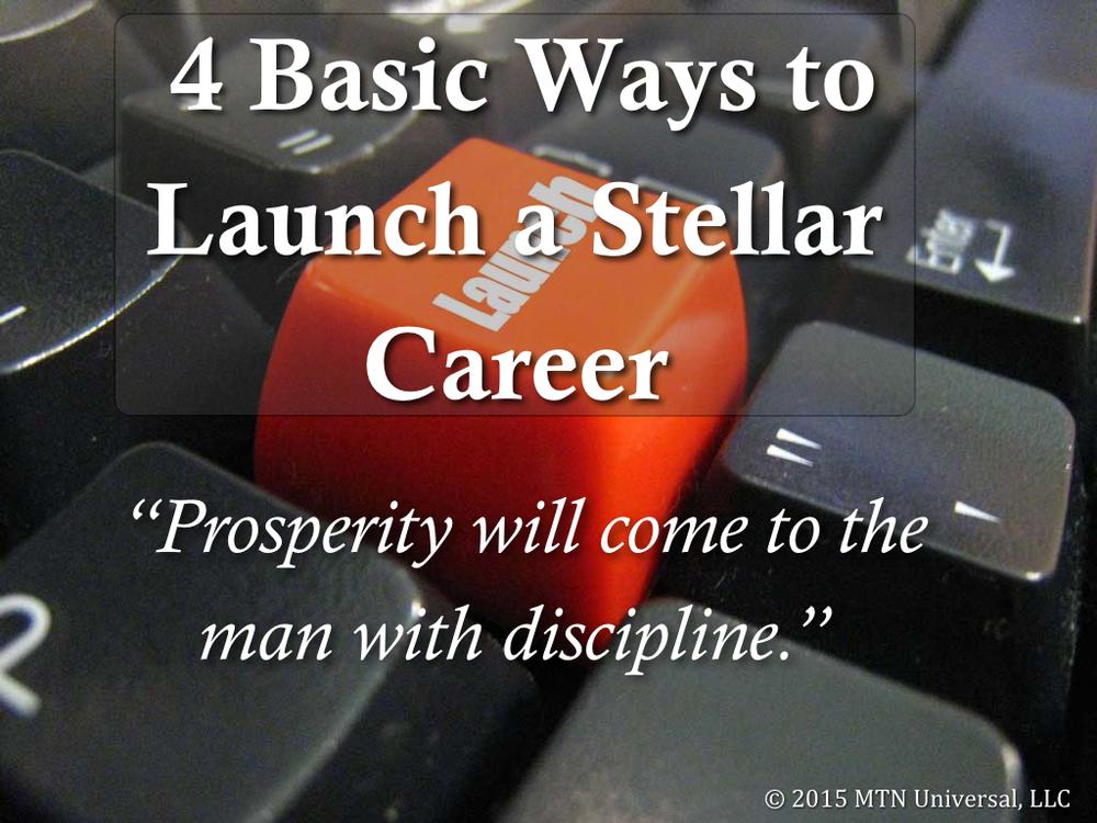 4-Basic-Ways-to-Launch-a-Stellar-Career.001.jpg